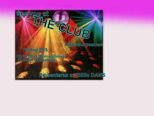 The Club, ES2c-dancing at Anderstorpsskolan in Skellefteå, Sweden